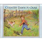Country Dawn to Dusk (0525449574) by Riki Levinson