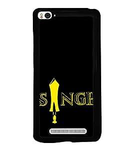 Singh 2D Hard Polycarbonate Designer Back Case Cover for Xiaomi Mi 4i :: Xiaomi Redmi Mi 4i