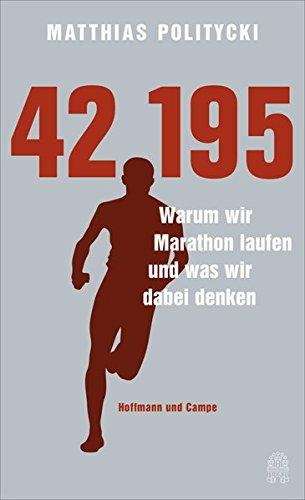 42195-warum-wir-marathon-laufen-und-was-wir-dabei-denken
