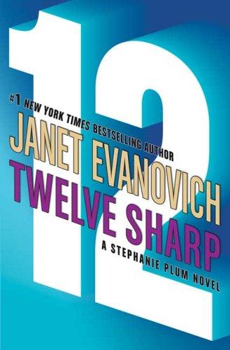 Image for Twelve Sharp (Stephanie Plum, No. 12)