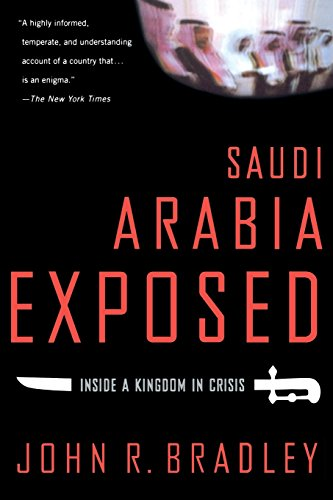 Saudi Arabia Exposed: Inside a Kingdom in Crisis, Updated Edition