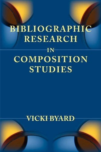 Bibliographic Research in Composition Studies (Lenses on Composition Studies)