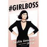 #GIRLBOSS ~ Sophia Amoruso