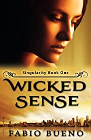 Wicked Sense (Singularity - The Modern Witches Book 1)