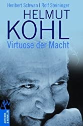Helmut Kohl: Virtuose der Macht