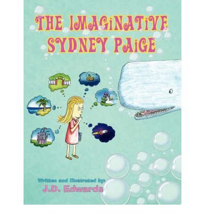 -the-imaginative-sydney-paige-by-j-d-edwards-author-feb-2008-paperback-