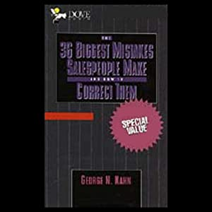 The 36 Biggest Mistakes Salespeople Make and How to Correct Them Audiobook