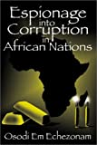img - for Espionage into Corruption in African Nations by Echezonam, Osodi Em (2003) Paperback book / textbook / text book