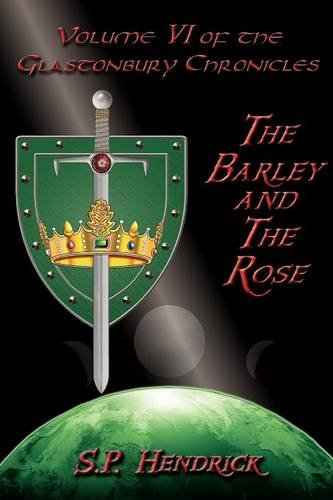 The Barley and the Rose: Volume 6