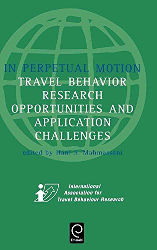 in-perpetual-motion-travel-behaviour-research-opportunities-and-application-challenges-edited-by-han