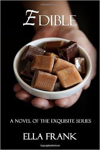 Edible (Exquisite, Book 3) - Ella Frank