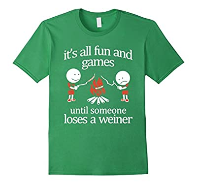 Until Someone Loses A Weiner T-Shirt Funny Camping
