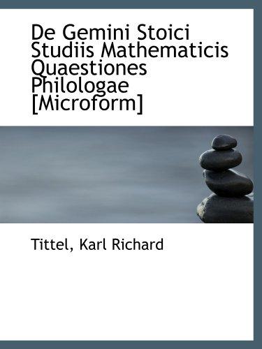 De Gemini Stoici Studiis Mathematicis Quaestiones Philologae [Microform]