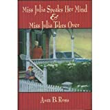 Miss Julia speaks her mind: And, Miss Julia takes over : two novels (073942033X) by Ross, Ann B