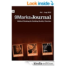 Mercy Ministry in the Church (9Marks Journal)