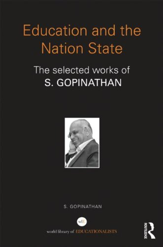 Education And The Nation State: The Selected Works Of S. Gopinathan (World Library Of Educationalists) front-1001956