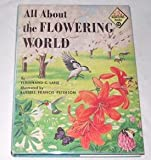 img - for All About the Flowering World (Allabout Books, 14) book / textbook / text book