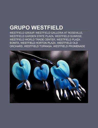 grupo-westfield-westfield-group-westfield-galleria-at-roseville-westfield-garden-state-plaza-westfie