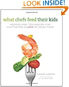 What Chefs Feed Their Kids