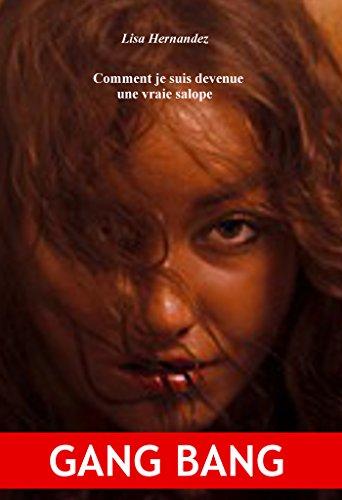 Comment je suis devenue une vraie salope (French Edition)