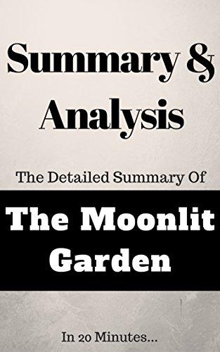 Elite Summaries - Summary and Analysis: The Moonlit Garden