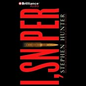 I, Sniper: A Bob Lee Swagger Novel | Stephen Hunter