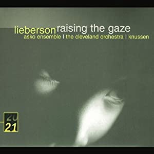 Lieberson: Raising The Gaze