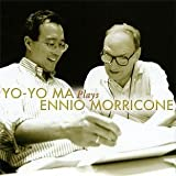 Music - Yo-Yo Ma Plays Ennio Morricone