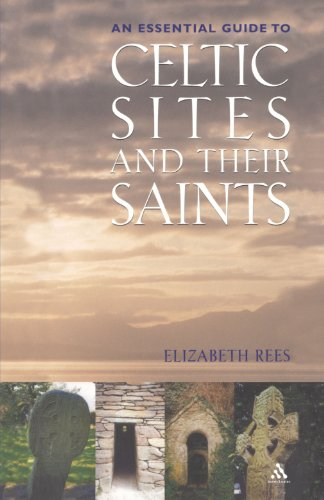 Celtic Sites and Their Saints: A Guidebook