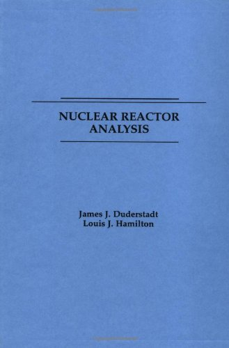 Nuclear Reactor Analysis