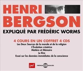 Henri Bergson - Explique Par Frederic Worms