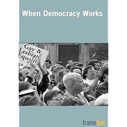 When Democracy Works