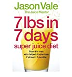 (7LBS IN 7 DAYS SUPER JUICE DIET) BY VALE, JASON[ AUTHOR ]Paperback 06-2006