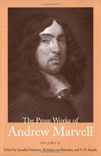 The Prose Works of Andrew Marvell (Volume 2)