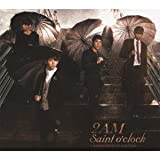 Saint o'clock~JAPAN SPECIAL EDITION~(初回生産限定盤)(DVD付)