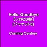 Hello-Goodbye【ソロCD盤】(ジャケットB)