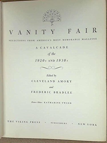 Vanity Fair: Selections From America's Most Memorable Magazine: A Cavalcade of the 1920s and 1930s PDF