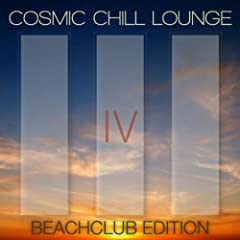 Cosmic Chill Lounge Vol. 4 (Beachclub Edition)