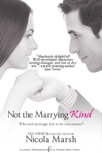 Not the Marrying Kind (Entangled Indulgence) by Nicola Marsh
