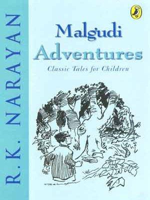 Malgudi Adventures: Classic Tales For Children price comparison at Flipkart, Amazon, Crossword, Uread, Bookadda, Landmark, Homeshop18