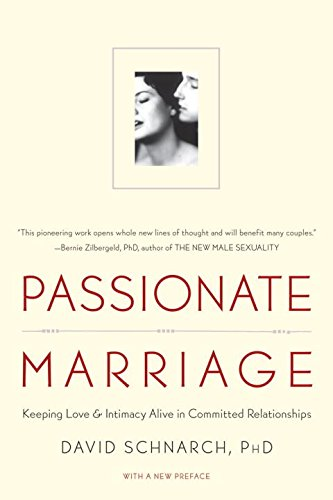 Passionate-Marriage-Keeping-Love-and-Intimacy-Alive-in-Committed-Relationships