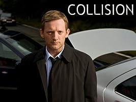 Collision - Season 1