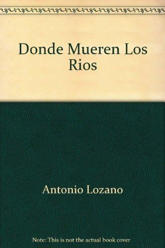 Donde Mueren Los Ríos
