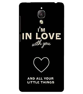 Back Cover for OnePlus Three I'm in Love with you and all your little things