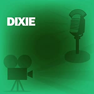 Dixie: Classic Movies on the Radio | [Lux Radio Theatre]