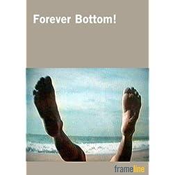 Forever Bottom