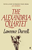 The Alexandria Quartet: Justine, Balthazar, Mountolive, Clea (English Edition)