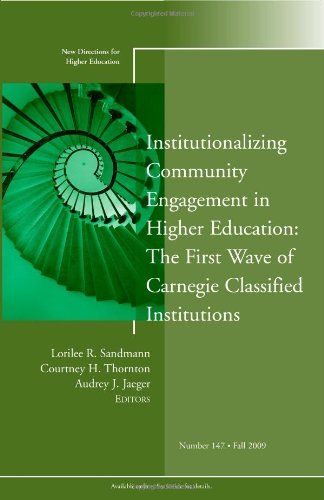 Institutionalizing Community Engagement in Higher Education: The First Wave of Carnegie Classified Institutions: New Dir