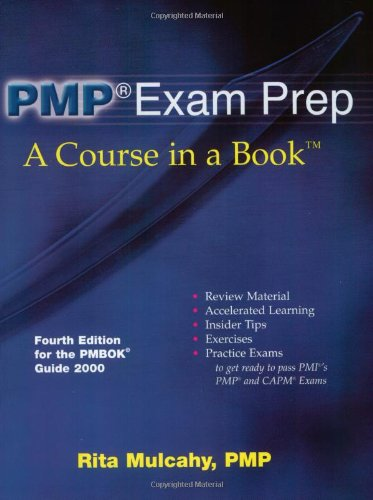 Pmp Exam Prep: Review Material, Explanations, Insider Tips, Exercises, Games and Practice Exams