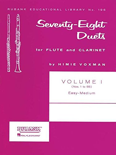78 Duets for Flute and Clarinet: Volume 1 - Easy to Medium (No. 1-55) (Rubank Educational Library) (Tapa Blanda)